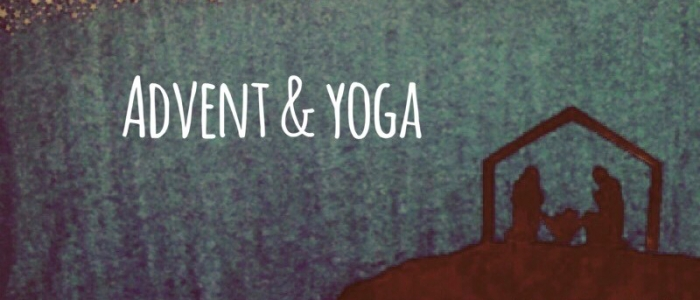 Advent, Yoga & Maya